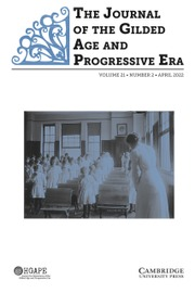 The Journal of the Gilded Age and Progressive Era